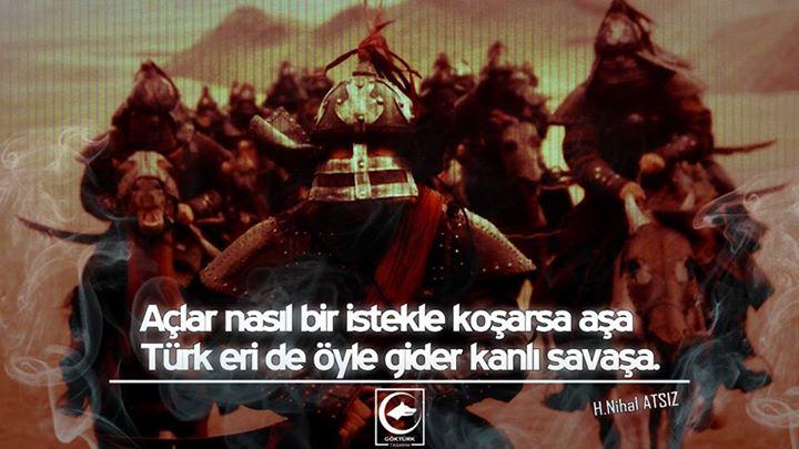türk eride gider öyle savaşa