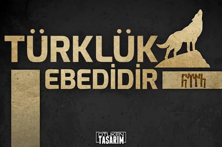 türklük ebedidir