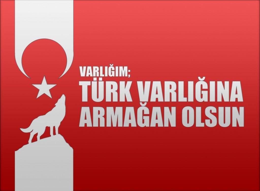 varlığım türk varlığına